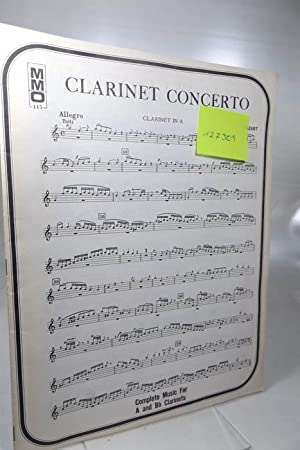 Clarinet Concerto. Complete Music For A and Bb Clarinets. MMO 115. Wolfgang Amadeus Mozart