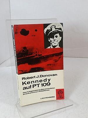 Kennedy auf PT 109 Das Kriegserlebnis des: Donovan, Robert J.