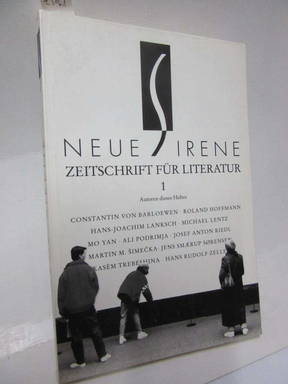 Neue Sirene. Zeitschrift für Literatur I. 1.Jahrgang,: Chantal Estran u.a.