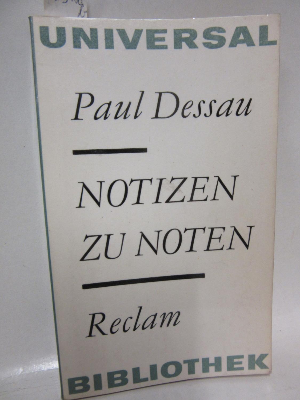 Notizen zu Noten. Herausgegeben von Fritz Hennenberg.: Dessau, Paul: