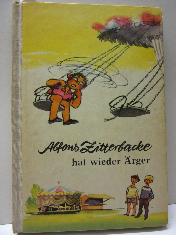 Alfons Zitterbacke hat wieder Ärger. Neue heitere: Holtz-Baumert, Gerhard: