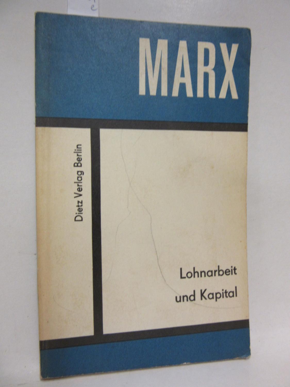Lohnarbeit und Kapital.: Marx, Karl: