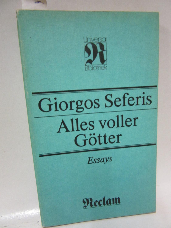 Alles voller Götter. Essays. Auswahl, aus dem: Seferis, Giorgos: