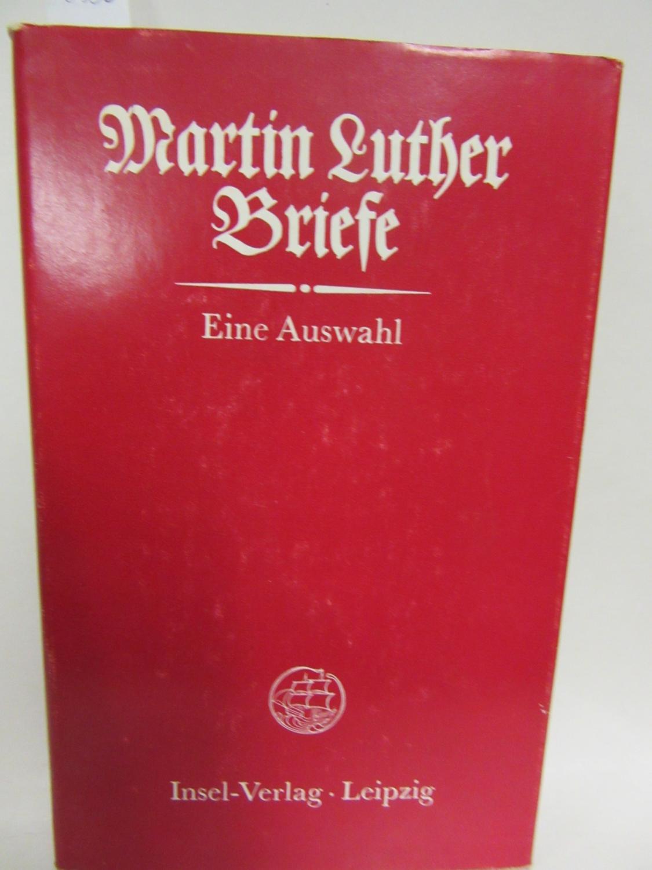 Briefe Von Luther : Briefe eine auswahl von luther zvab