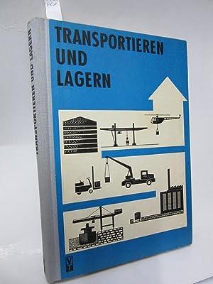 Transportieren und lagern. 343 Bilder und 46: Augusta, G./ H.-D.Flader,