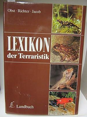 Lexikon der Terraristik und Herpetologie. Unter Mitarbeit: Obst, Fritz Jürgen/