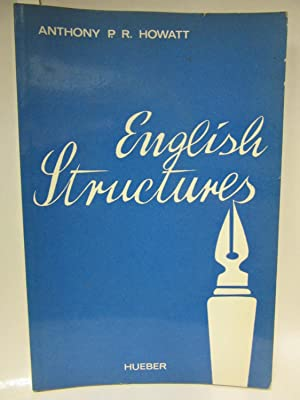 English Structures. A Workbook of Basic English: Howatt, Anthony P.R.: