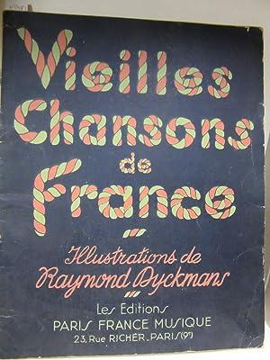 Vieilles chansons de France. Illustrations de Raymond: ohne Herausgeber):