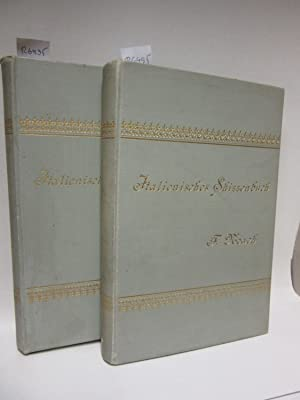 Italienisches Skizzenbuch. Erster und Zweiter Band.: Noack, Friedrich: