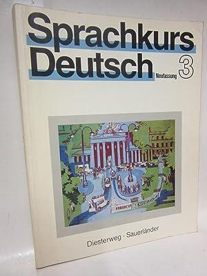 Sprachkurs Deutsch 3. Neufassung. Unterrichtswerk für Erwachsene.: Ulrich Häussermann, Georg
