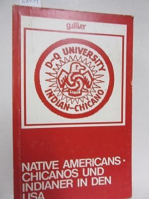 Native Americans. Chicanos und Indianer in den