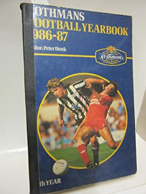 Rothmans Football Yearbook 1986-87. Editor: Peter Dunk.
