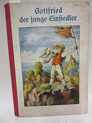 Gottfried der junge Einsiedler. Eine Erzählung.: Schmid, Christoph: