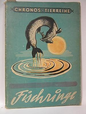 Fischringe. Das Leben in Fluss und See.