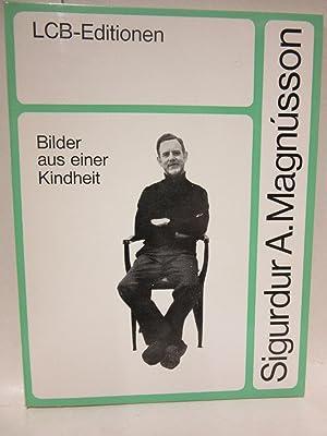 Bilder aus einer Kindheit. Erzählungen. Aus dem: Magnusson, Sigurdur A.: