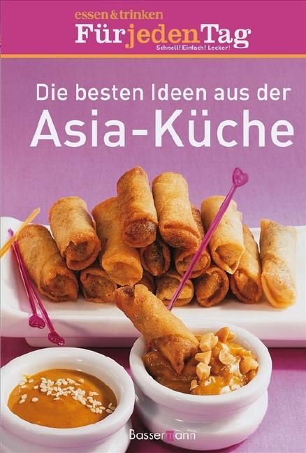 die besten ideen aus der asia-küche von essen & trinken für jeden