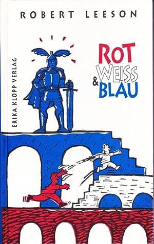 Rot, Weiss & Blau: Leeson Robert