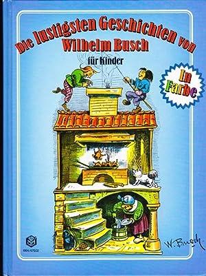Die lustigsten Geschichten von Wilhelm Buch / Bilderbuch: Buch Wilhelm