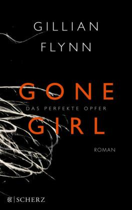 Gone Girl - Das perfekte Opfer: Flynn Gillian