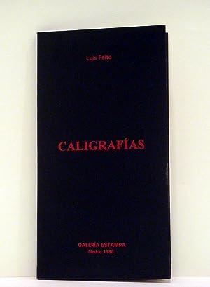 CALIGRAFÍAS: LUIS FEITO