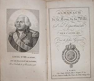Almanach de la Cour, de la ville et des départements pour l'année 1815. Orn&...