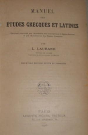 Manuel des Etudes Grecques et Latines , nouvelle édition revue et corrigée: L. ...