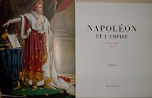 Napoléon et l'Empire, 1769 - 1815 - 1821 en 2 volumes