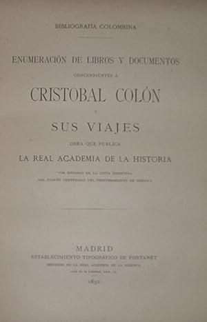 BIBLOGRAFIA COLOMBINA: Enumeración de libros y documentos concernientes á Cristobal ...