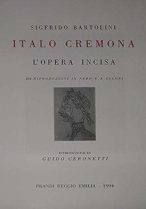 ITALO CREMONA L' Opera Incisa: Sigfrido BARTOLINI
