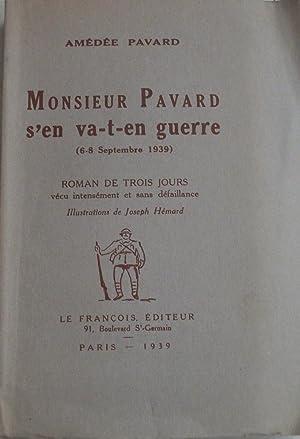 Monsieur Pavard S'en Va-t-en Guerre: Amédée PAVARD