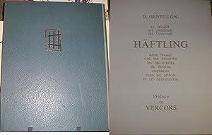 Häftling. Forçats en Allemagne hitlérienne.: G.GENTILLON
