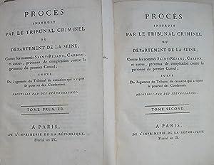 PROCES INSTRUIT PAR LE TRIBUNAL CRIMINEL DU DEPARTEMENT DE LA SEINE Contre Les Nommés ...