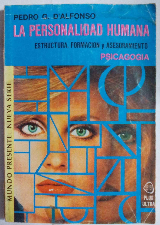 La Personalidad Humana Estructura Formacion