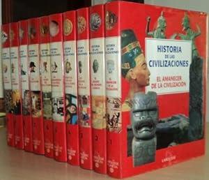 HISTORIA DE LAS CIVILIZACIONES (10 VOLS) : VOL 1 : EL AMANECER DE LA CIVILIZACION / VOL 2 : EL...