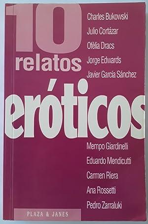 10 RELATOS EROTICOS - 1ª EDICION: Bukowski - Cortazar
