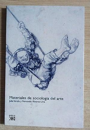 MATERIALES DE SOCIOLOGIA DEL ARTE (NUEVO): Varela, Julia y