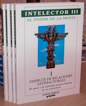 INTELECTOR III EL PODER DE LA MENTE (4 Vols.) 1: Disfrute de relaciones satisfactorias, 2: Tome la ...