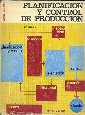 PLANIFICACION Y CONTROL DE PRODUCCION: Arjona Ciria, Antonio