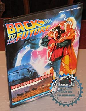 Back to the Future:The Official Book Of The Complete Movie Trilogy: Michael Klastorin