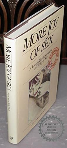 More Joy of Sex:A Lovemaking Companion to: Alex Comfort
