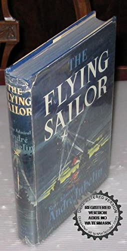 The Flying Sailor: Rear Admiral Andre
