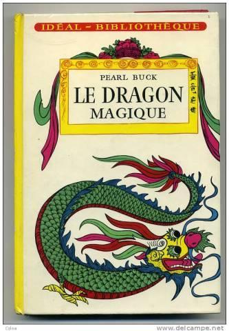 Le dragon magique - Pearl Buck
