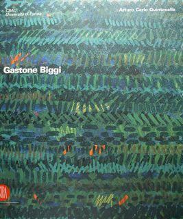 Gastone Biggi. Parma, 14 settembre - 31 ottobre 2004. - Quintavalle Arturo Carlo