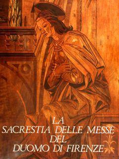 LA SACRESTIA DELLE MESSE DEL DUOMO DI: HAINES M.