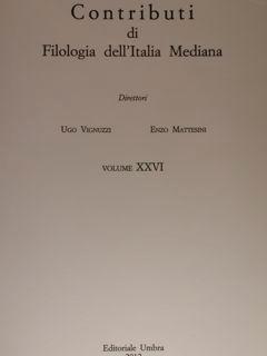 CONTRIBUTI DI FILOLOGIA DELL'ITALIA MEDIANA. VOL. XXVI (2012).: VIGNUZZI UGO - MATTESINI ENZO