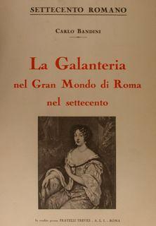 LA GALANTERIA del Gran Mondo di Roma: BANDINI C.