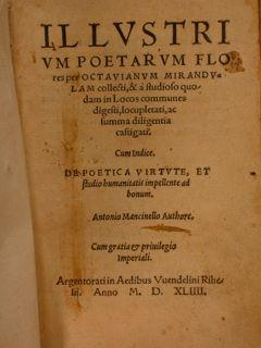 Illustrium Poetarum Flores per Octavianum Mirandulam collecti,: Mirandola Ottaviano