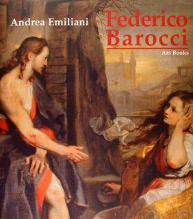 FEDERICO BAROCCI (Urbino, 1535-1612).: EMILIANI A.