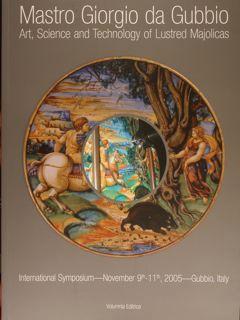 Mastro Giorgio da Gubbio. Art, Science and: Padeletti Giuseppina