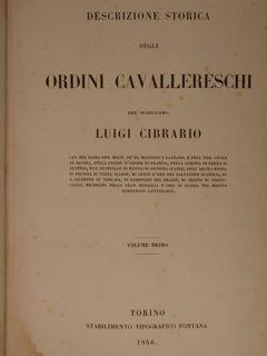 DESCRIZIONE STORICA DEGLI ORDINI CAVALLERESCHI. Torino, Stabilimento: CIBRARIO Luigi